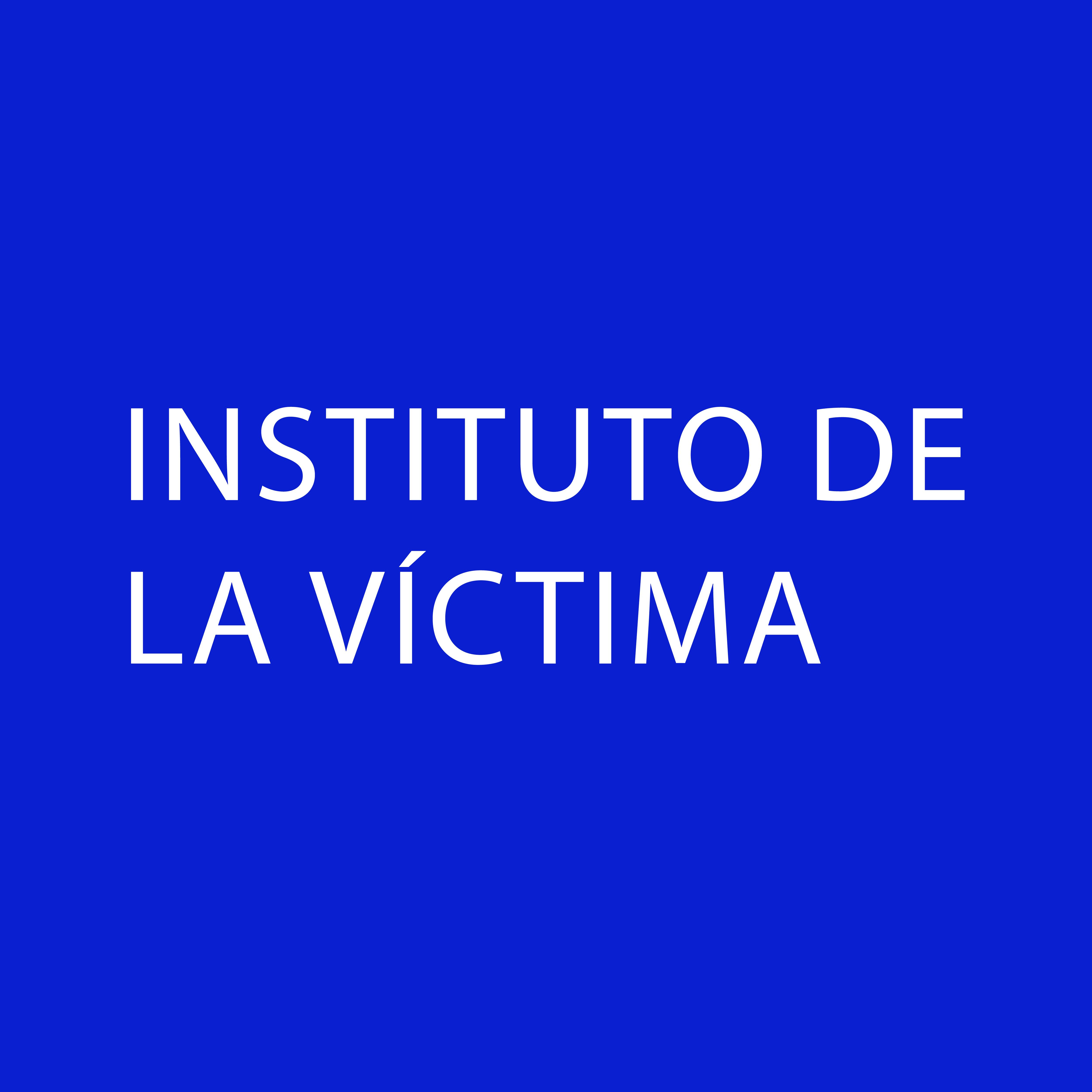 del Instituto para la Asistencia y Atención a la Víctima del Delito
